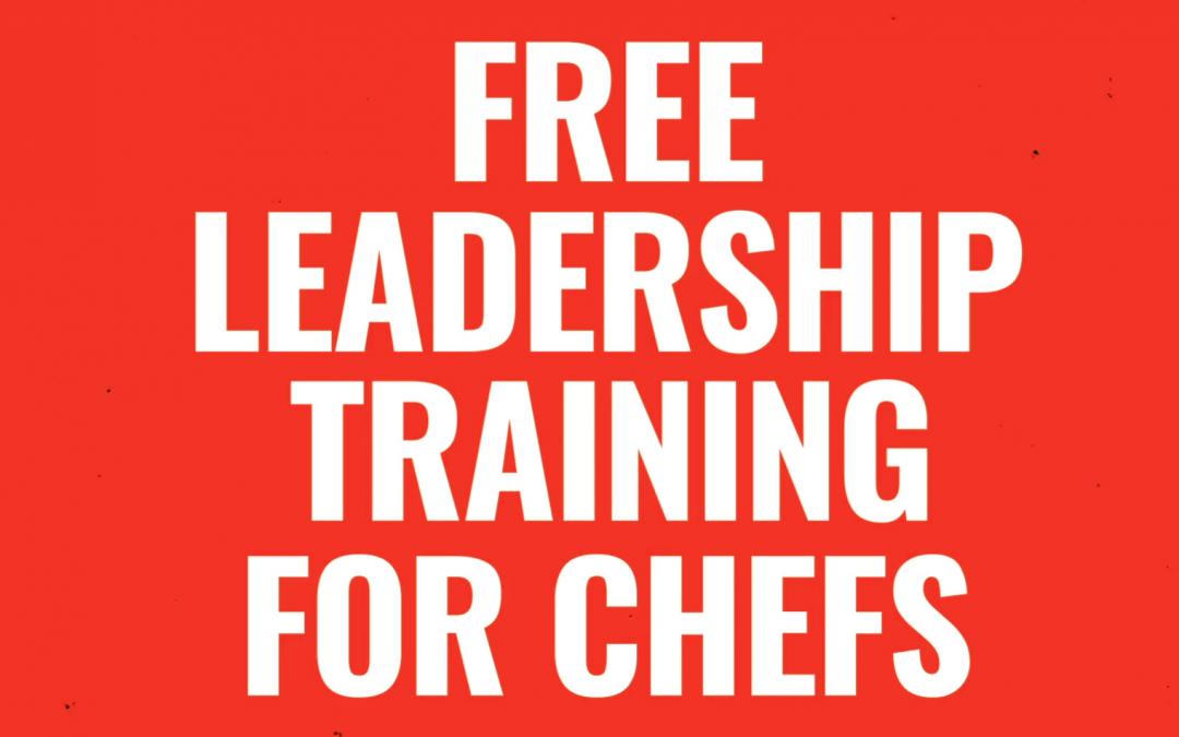 #FairKitchens: Chefs & experts team up to develop free leadership training